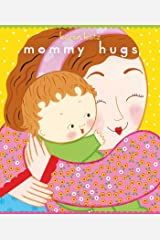 Mommy Hugs (Classic Board Books) Kindle Edition