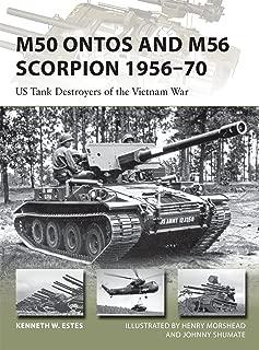 M50 Ontos and M56 Scorpion 1956–70: US Tank Destroyers of the Vietnam War (New Vanguard)