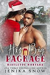 His Big Package (Mistletoe Montana) Kindle Edition