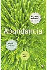 Abundancia : el futuro es mejor de lo que piensas ペーパーバック