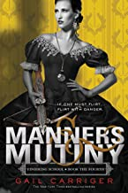 Manners & Mutiny (Finishing School Series Book 4)