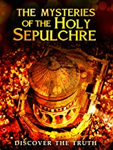 The Mysteries of the Holy Sepulchre