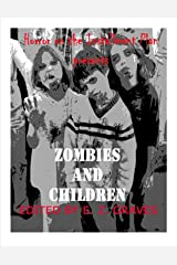 Zombies and Children (Horror on the Installment Plan Book 1) Kindle Edition