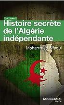 Histoire secrète de l'Algérie indépendante : Édition mise à jour