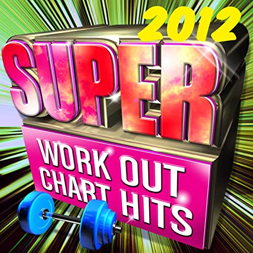 Amazon com: Super Workout Chart Hits 2012: Fit Workout Crew