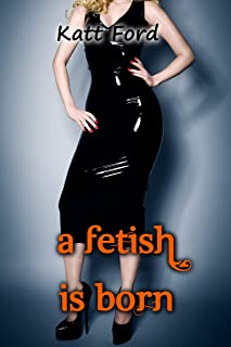 A Fetish Is Born (The Halloween Bet Book 2)