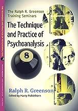 The Technique and Practice of Psychoanalysis, 8 (The Ralph R. Greenson Training Seminars)