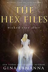 The Hex Files: Wicked Ever After (Mysteries from the Sixth Borough Book 7) Kindle Edition