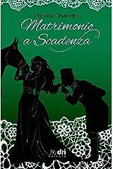 Matrimonio a Scadenza (HistoricalRomance DriEditore) Formato Kindle