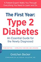 The First Year: Type 2 Diabetes: An Essential Guide for the Newly Diagnosed (English Edition)