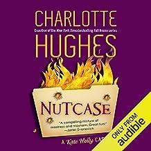 Nutcase: A Kate Holly Case, Book 2