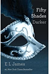Fifty Shades Darker (Fifty Shades, Book 2) Kindle Edition