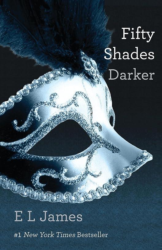 カップイノセンス実行するFifty Shades Darker (Fifty Shades, Book 2)