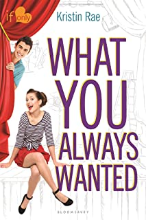 What You Always Wanted: An If Only novel