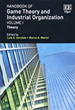 Handbook of Game Theory and Industrial Organization, Volume 1: Theory