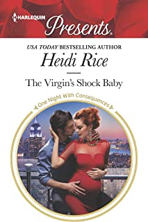 The Virgin's Shock Baby: An Emotional and Sensual Romance (One Night With Consequences Book 3568)