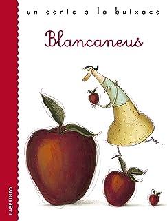 Blancaneus (Un conte a la butxaca) (Catalan Edition)