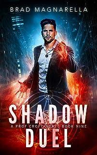 Shadow Duel (Prof Croft Book 9)