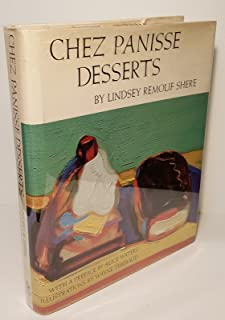 By Lindsey Remolif Shere - Chez Panisse Desserts (Reissue) (1985-09-27) [Hardcover]