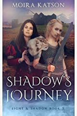 Shadow's Journey (Light & Shadow series Book 5) Kindle Edition