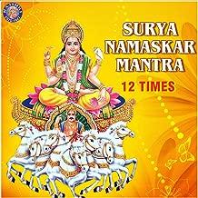 Surya Namaskar Mantra (12 Times)
