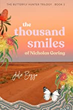 The Thousand Smiles of Nicholas Goring (The Butterfly Hunter Trilogy Book 3) (English Edition)