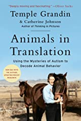 Animals in Translation: Using the Mysteries of Autism to Decode Animal Behavior (Scribner Classics) Kindle Edition