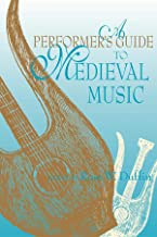 Best a performer's guide to medieval music Reviews