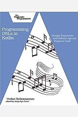 Programming DSLs in Kotlin Kindle Edition