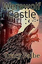 Werewolf Castle (Werewolves in the Renaissance Book 3)