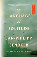 The Language of Solitude: A Novel (2) (The Rising Dragon Series)