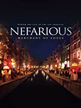 nefarious documentary