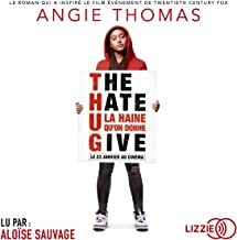 The Hate U Give [French Version]