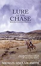 Lure Of The Chase: Book One Of The Chase Chronicles