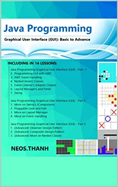 Java Programming: Graphical User Interface, Introduction to Java Gaming & Graphics Programming, An Introduction to Java Graphics and Event-Driven Programming, Easily & Comprehensive