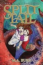 Split Tail (Mer Tails Book 2)