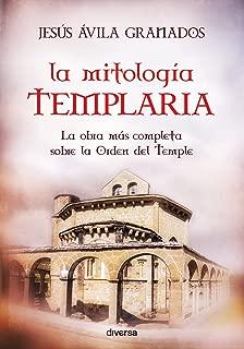 La mitología templaria (Spanish Edition)