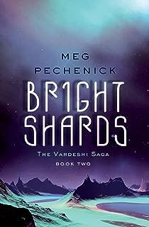 Bright Shards (The Vardeshi Saga Book 2)