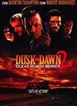 From Dusk Till Dawn II: Texas Blood Money