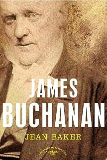 James Buchanan: The American Presidents Series: The 15th President, 1857-1861 (English Edition)