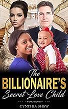 The Billionaire's Secret Love Child (BWWM Billionaire Married Older Man Pregnancy Romance Story)