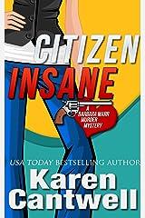 Citizen Insane (A Barbara Marr Murder Mystery, Book 2) Kindle Edition