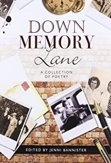 Down Memory Lane - A Collection of Poetry