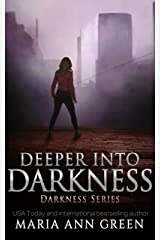 Deeper into Darkness (Darkness Series Book 2) Kindle Edition
