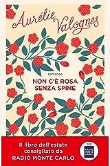 Non c'è rosa senza spine (Italian Edition) Format Kindle