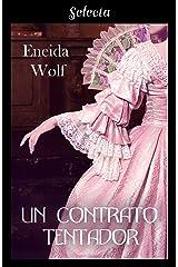 Un contrato tentador (Escándalos de temporada 3) (Spanish Edition) Kindle Edition