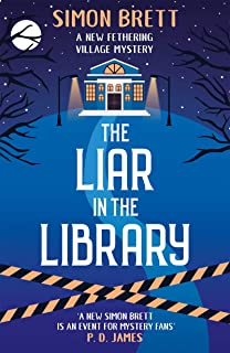 The Liar in the Library (Fethering Village Mysteries Book 18)