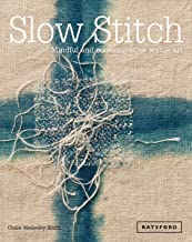 [Claire Wellesley-Smith] Slow Stitch: Mindful and Contemplative Textile Art