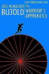 The Warrior's Apprentice (Vorkosigan Saga) (Miles Vorsokigan Book 2) Kindle Edition