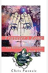 Traveler's Zone: A LitRPG YA Fantasy (The Revelation Chronicles Book 2) Kindle Edition